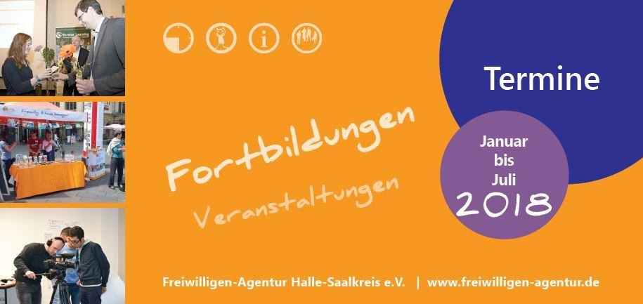 Veranstaltungsflyer 1. Halbjahr 2018 Freiwilligen-Agentur Halle